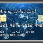 仮想通貨マイニングデビットカードとは?メリットや仕組みまとめ!買い物するだけでイーサリアムがもらえる理由は?